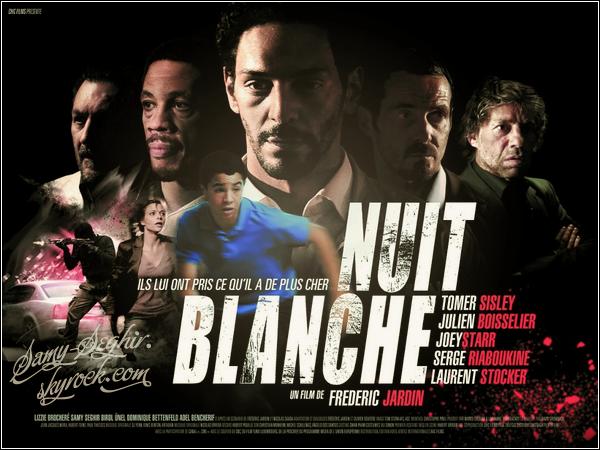 """. VOICI L'AFFICHE DU FILM """"NUIT BLANCHE"""" SORTIE LE 16 NOVEMBRE 2011  ."""