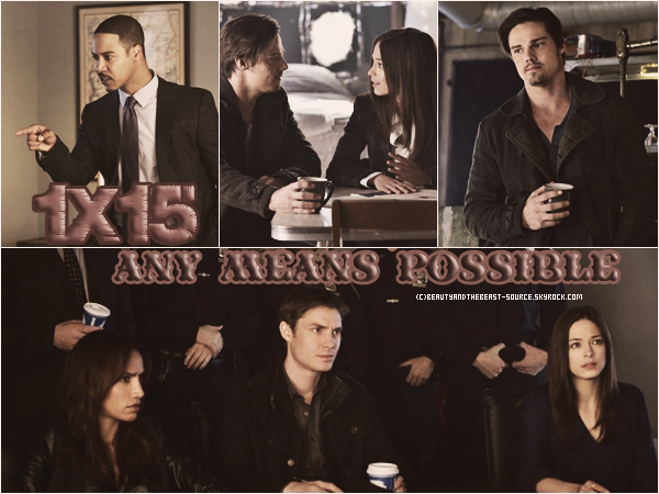 "→ Article # Episode 1x15 ""Any Means Possible"""