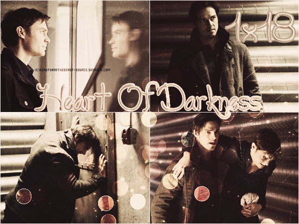 "→ Article # Episode 1x18 ""Heart Darkness"""