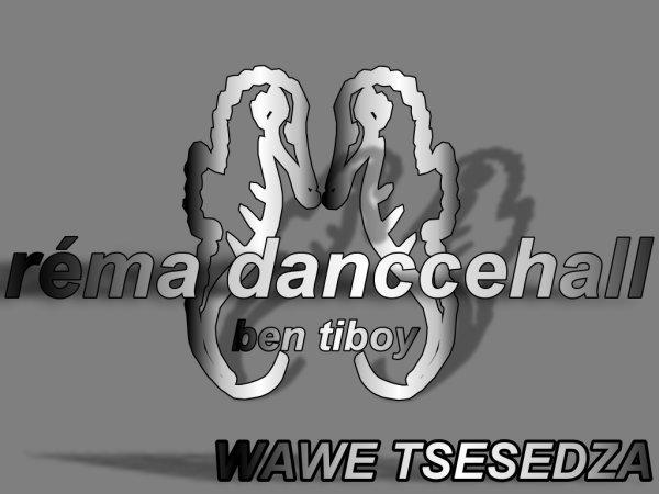 wawe tsesedza / réma dancehall (2012)
