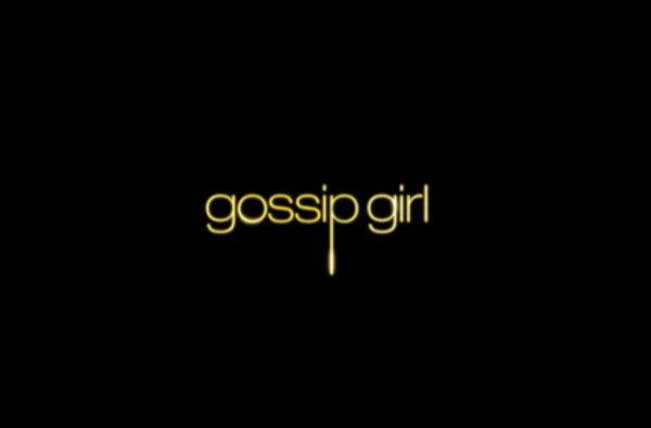 • Gossip Girl