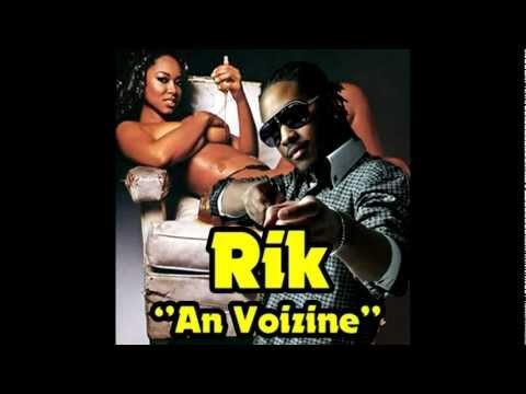 Rik Music /  RIK - An Voizine''/ 2012 - [Phonic Riddim] (2012)