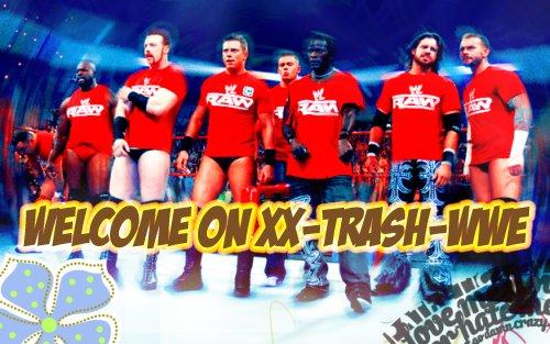 Welcome On Xx-Trash-Wwe
