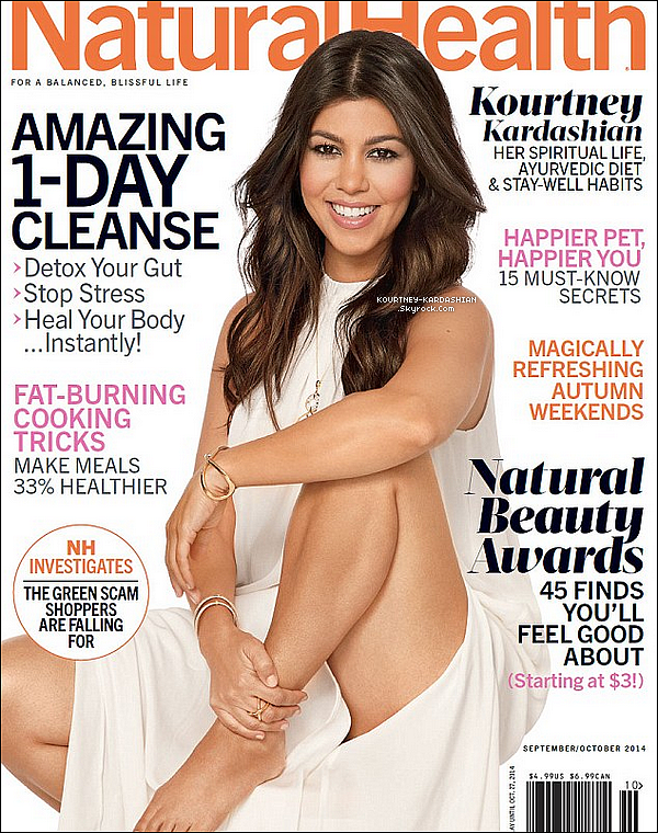 ". Kourtney fait la couverture du magasine ""Natural Healt"" de Septembre/Octobre 2014. ."