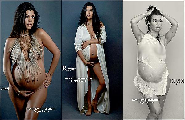 Kourtney Kardashian  à posé nue et avec son petit ventre rond pour le magasine DuJour. J'ai floutée la dernière photo, pour des raisons de sensibilité, cette plateforme ayant des jeunes inscrits - Merci de comprendre Au-délà de la nudité, il faut voir la beauté des clichés et de l'art qui s'y dégage et de respecter le travail réaliser pour se shoot.