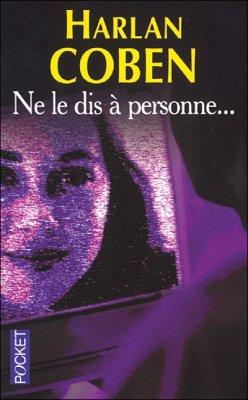 Ne Le Dis A Personne - Harlan Coben