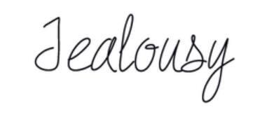 Je suis pas jalouse, j'ai juste envie de tuer chaque fille qui s'approche de toi.