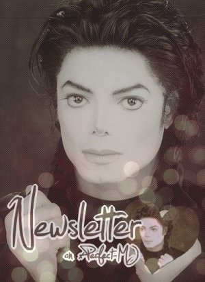 ♦ Article O2 : Newsletter. _______ll____________________________________xPerfect-MJ.skyrock.com