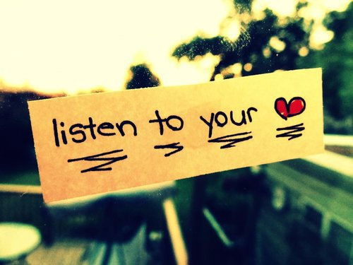 ∞ if your heart tells you that you love, then listen to your heart ∞