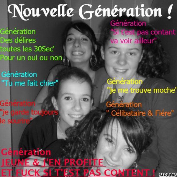 NOUVELLE GéNéRATION ! ♥