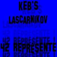 42 Représente ! feat LascarniKov en téléchargement sur PepitaStore 1 SMS !!!!!!! (2010)