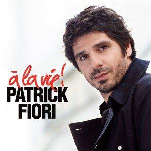« A la vie ! » le nouveau single de Patrick Fiori