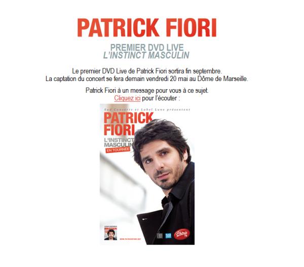 Captation du premier DVD live de patrick fiori au dôme de marseille DEMAIN !!!!!