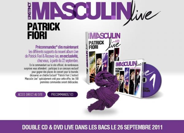 « L'instinct Masculin Live » le 26 Septembre