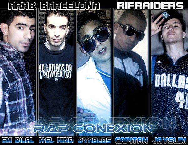 Rap Conexion : AraB-BarceLona [ feaT ] RiFraiDers  (2011)