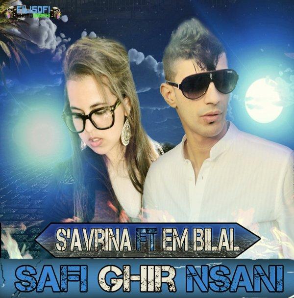 SaFi gHeR Nsani [ Em-BiLaL FeaT S·aVrina FekRi ]i ] (2012)