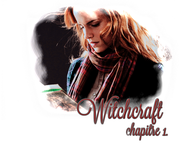 Fic n°3 : Witchcraft