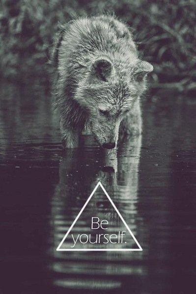• Être sois-même quoi qu'il arrive.