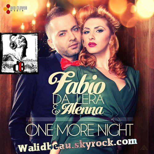 Fabio Da Lera & Alenna  / One More Night (Radio Edit) (2012)