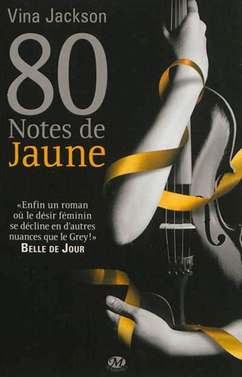 80 Notes de Jaune , Vina JACKSON.