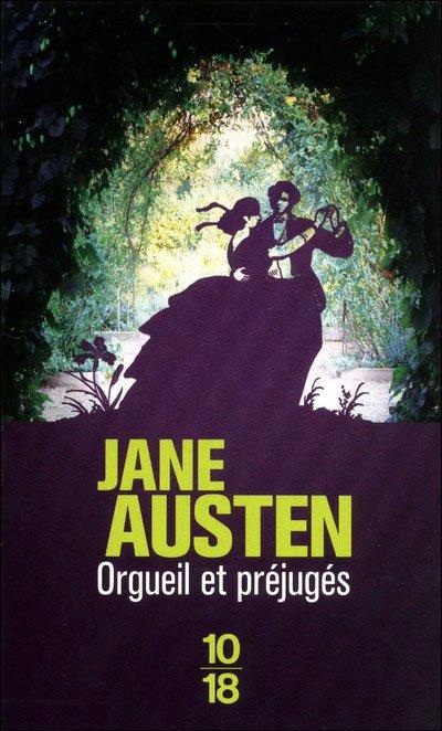Orgueil et préjugés , Jane AUSTEN.