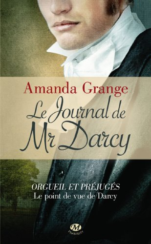 Le Journal de Mr Darcy , Amanda GRANGE.