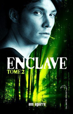 Enclave tome 2 : Salvation , Ann AGUIRRE.