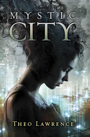 Mystic City , Theo LAWRENCE.