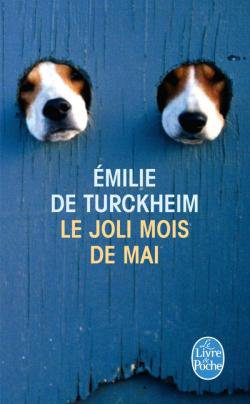 Le joli mois de mai , Émilie DE TURCKHEIM.