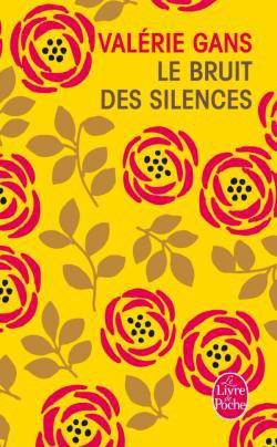 Le bruit des silences , Valérie GANS.