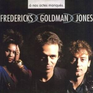 1990 - L'aventure Fredericks-Goldman-Jones