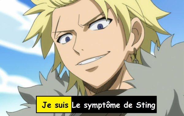 Je suis le symptôme Sting  !