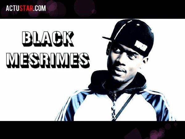 BLACK MESRIMES