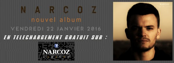 Narcoz Nouvel Album