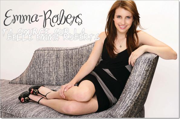 .Bienvenue sur Emma-Robers, ta source sur la talentueuse Emma Roberts .