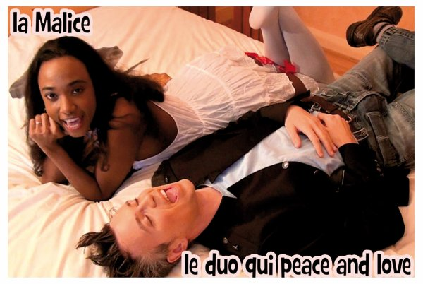 La Malice , le duo qui peace and love