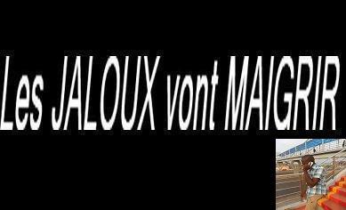 le JALOUX vont MAIGRIR