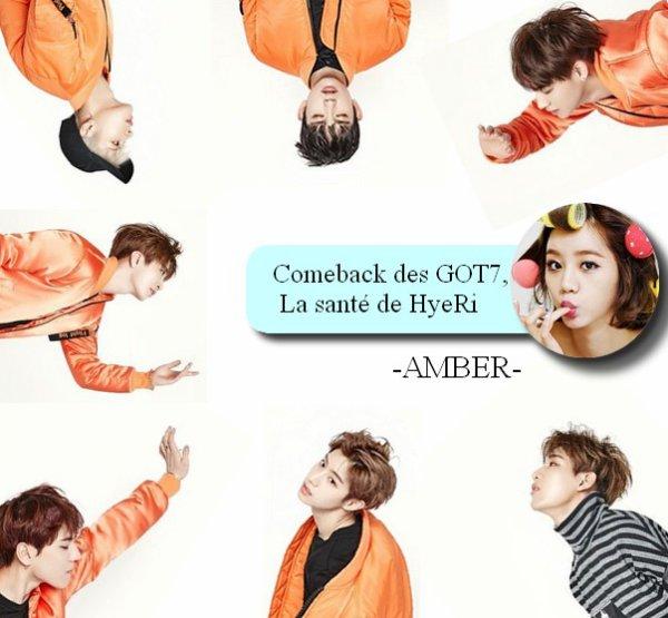 Les News de la Semaine Semaine du 07 au 13 mars Comeback des GOT7, la santé de HyeRi