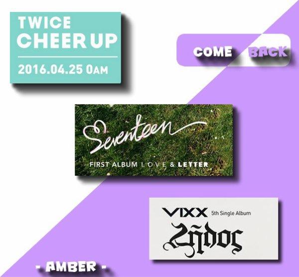 Les News de la Semaine Semaine du 11 au 17 avril Comeback des TWICE, SEVENTEEN et VIXX