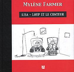 Lisa loup et le conteur la vie de mylene farmer en photos - Conteur d abonne ...