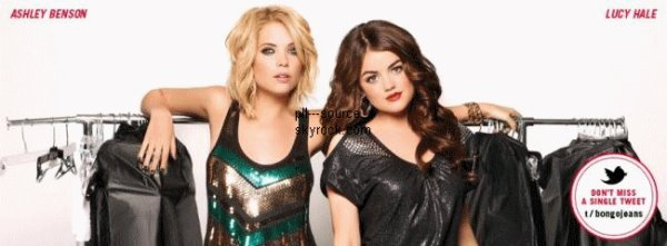 Ashley Benson & Lucy Hale Nouvelle Campagne Bongo