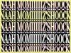 MOMIZ-SHOCK