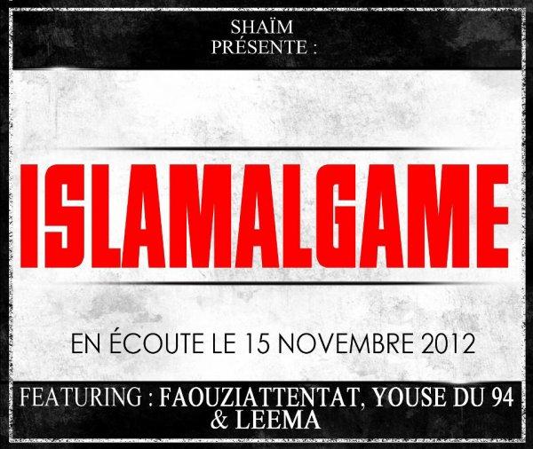 "SHAIM.D featuring FAOUZIATTENTAT YOUSE DU 94 et LEEMA ""ISLAMALGAME"""