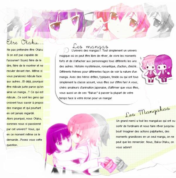 Je suis une Otaku! J'aime les mangas! Et je remercie les mangakas!