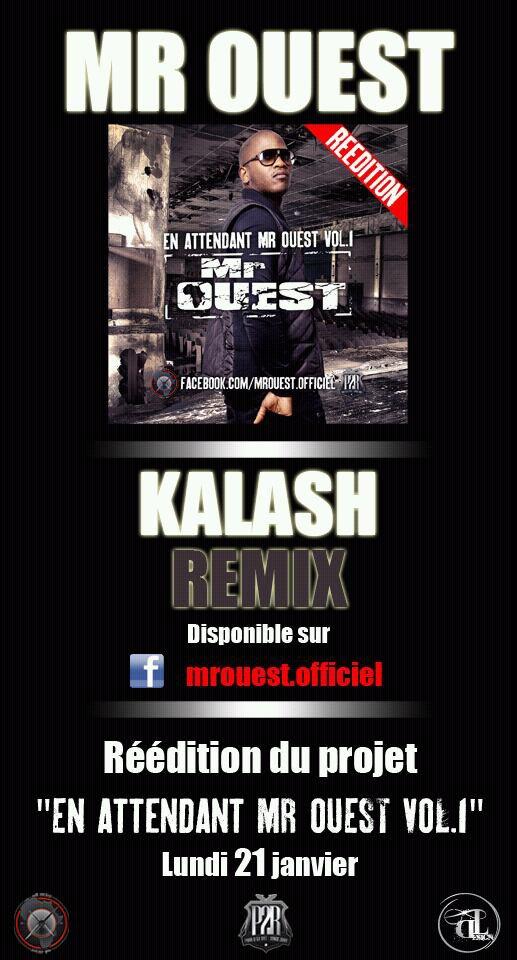 Mr ouest - Kalash remix