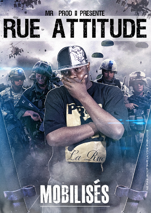 """Rue Attitude vol 1 """"Mobilisés"""""""