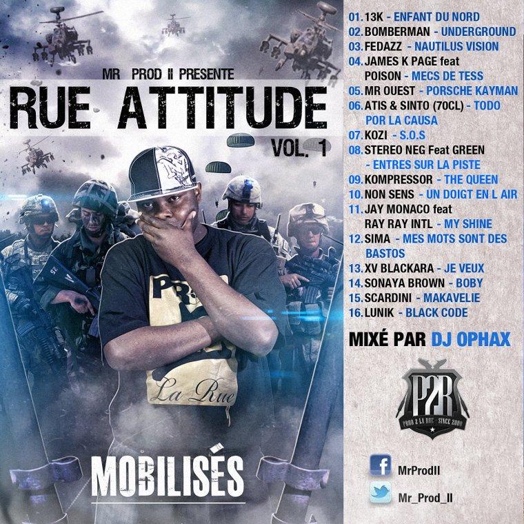 Mr Prod II présente #RUEATTITUDEVOL1 - Mobilisés mixé par Dj Ophax