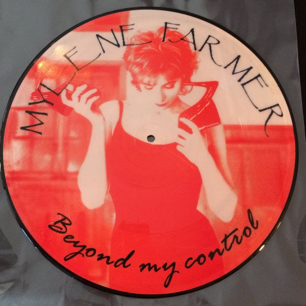 "PICTURE DISC ""BEYOND MY CONTROL"""