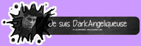 Je suis DarkAngeliqueuse
