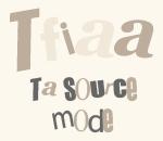 TFIAA, ta référence mode!
